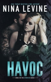 Havoc - Storm MC, #8 ebook by Nina Levine