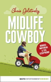 XXL-Leseprobe: Midlife-Cowboy ebook by Chris Geletneky
