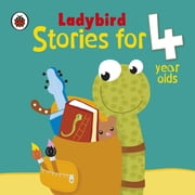 Ladybird Stories for 4 Year Olds ebook by Penguin Books Ltd