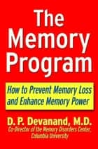 The Memory Program ebook by D. P. Devanand