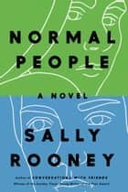 Normal People - A Novel 電子書籍 by Sally Rooney