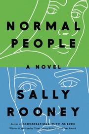 Normal People - A Novel ebook by Sally Rooney