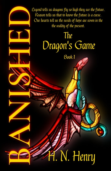 BANISHED The Dragon's Game Book I ebook by H. N. Henry