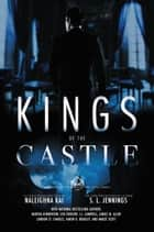 Kings of the Castle ebook by Naleighna Kai