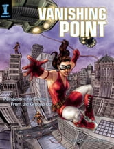 Vanishing Point: Perspective for Comics from the Ground Up ebook by Jason Cheeseman-Meyer