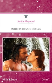 Into His Private Domain ebook by Janice Maynard