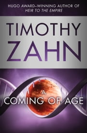 A Coming of Age ebook by Timothy Zahn