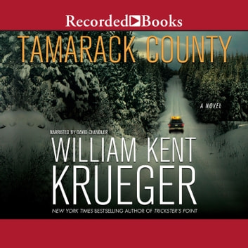 Tamarack County audiobook by William Kent Krueger
