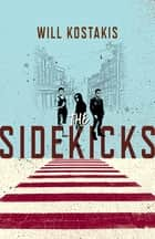 The Sidekicks ebook by Will Kostakis