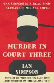 Murder in Court Three ebook by Ian Simpson