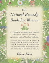 The Natural Remedy Book for Women ebook by Diane Stein