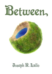 Between ebook by Joseph R. Lallo