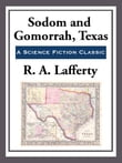 Sodom and Gamorrah, Texas