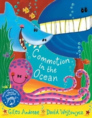 Commotion In The Ocean ebook by Giles Andreae, David Wojtowycz