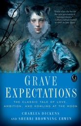 Grave Expectations ebook by Charles Dickens,Sherri Browning Erwin