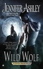 Wild Wolf ebook by Jennifer Ashley