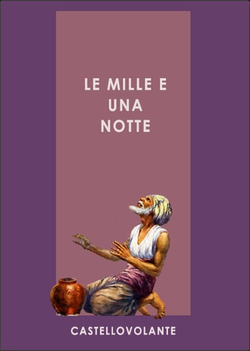 Le mille e una notte ebook by AA.VV.