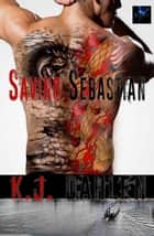 Saving Sebastian ebook by Kj Dahlen