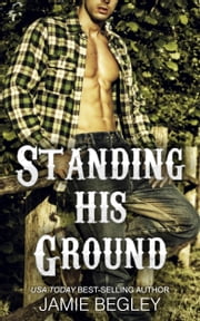 Standing His Ground: Greer ebook by Jamie Begley