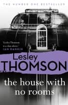 The House With No Rooms ebook by