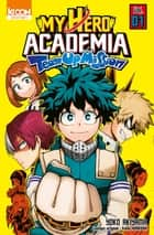 My Hero Academia Team-up Mission T01 ebook by Kohei Horikoshi, Yoko Akiyama, David Le quere