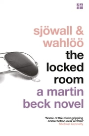 The Locked Room (The Martin Beck series, Book 8) ebook by Maj Sjowall,Per Wahloo