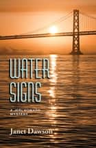 Water Signs - A Jeri Howard Mystery ebook by Janet Dawson