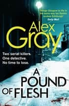 A Pound Of Flesh - Book 9 in the Sunday Times bestselling detective series ebook by