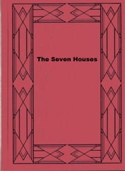 The Seven Houses ebook by Hamilton Drummond