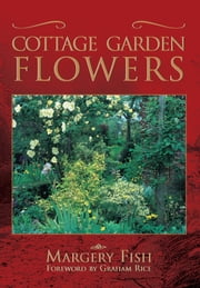 Cottage Garden Flowers ebook by  Margery Fish