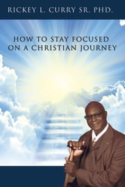 HOW+TO+STAY+FOCUSED+ON+A+CHRISTIAN+JOURNEY