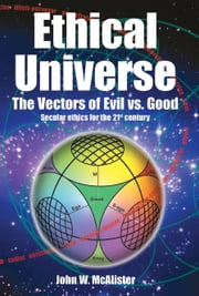 Ethical Universe ebook by John Mcalister