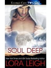 Soul Deep ebook by Lora Leigh