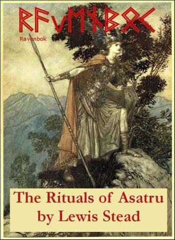 Ravenbok, The Rituals Of Asatru (Norse Paganism) ebook by Lewis Stead