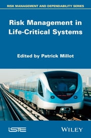 Risk Management in Life Critical Systems ebook by