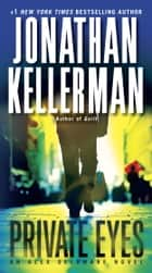Private Eyes ebook by Jonathan Kellerman