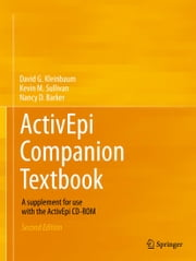 ActivEpi Companion Textbook - A supplement for use with the ActivEpi CD-ROM ebook by David G. Kleinbaum,Kevin M. Sullivan,Nancy D. Barker