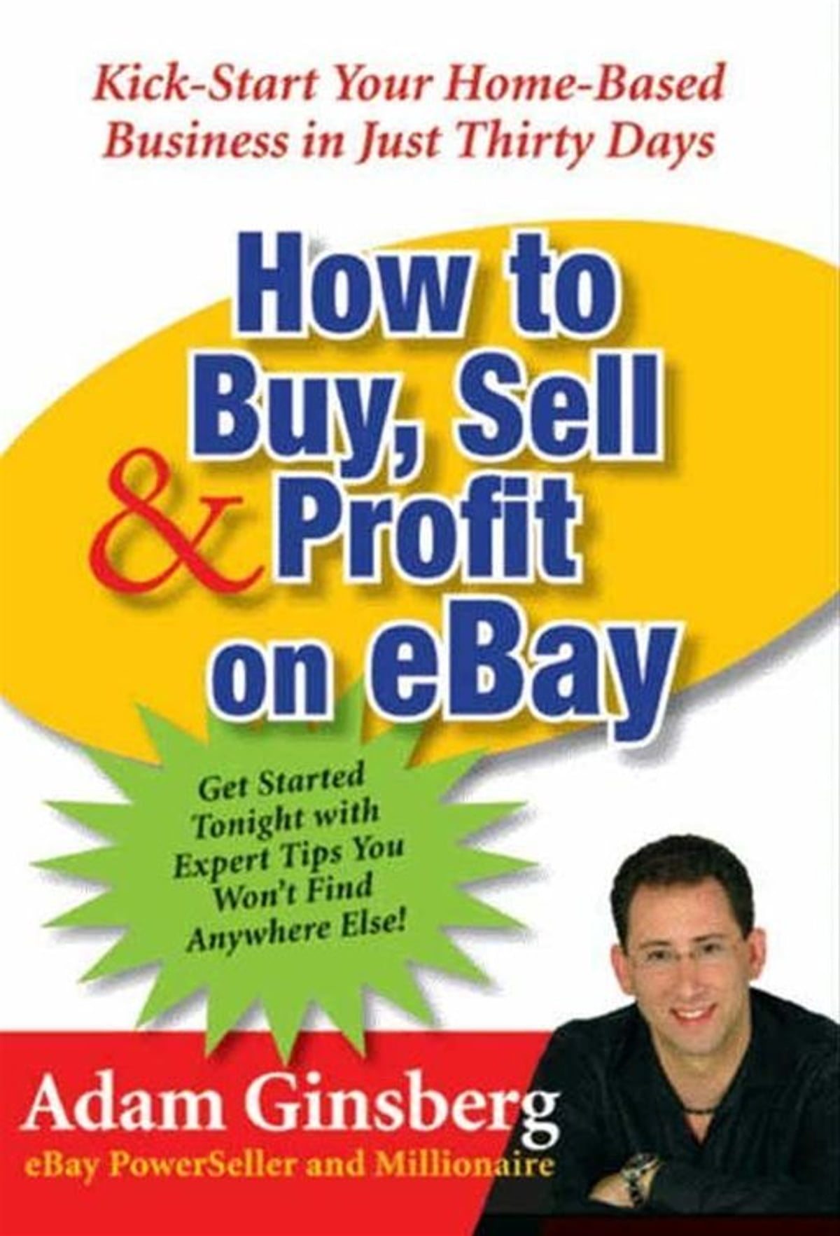How To Buy Sell And Profit On Ebay Ebook By Adam Ginsberg 9780062032720 Kobo
