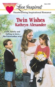 Twin Wishes ebook by Kathryn Alexander