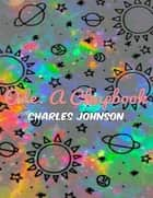 Ode: A Chapbook ebook by Charles Johnson