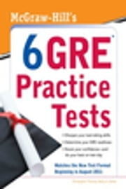 McGraw-Hill's 6 GRE Practice Tests ebook by Christopher Thomas,Kathy Zahler