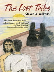 The Lost Tribe ebook by Steven A. Wilkens