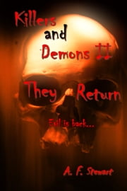 Killers and Demons II: They Return ebook by A. F. Stewart