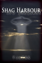 Shag Harbour UFO Incident ebook by Vortex