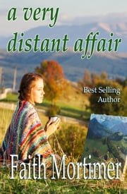 A Very Distant Affair - A Very..........Affair, #4 ebook by Faith Mortimer