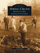 Spring Grove ebook by Chad Muller