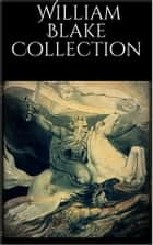 William Blake Collection ebook by William Blake