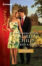 To Kiss a King ebook by Maureen Child