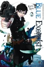 Blue Exorcist vol. 02 eBook by Kazue Kato