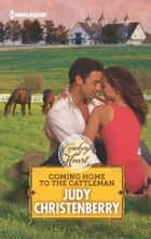 Coming Home to the Cattleman ebook by Judy Christenberry